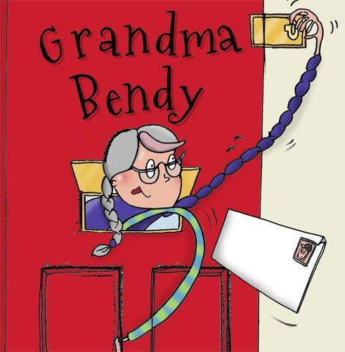 front cover illustration of children's book Grandma Bendy